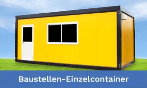 Einzelcontainer z.B. als Baustellencontainer, Bürocontainer oder Verwaltungscontainer